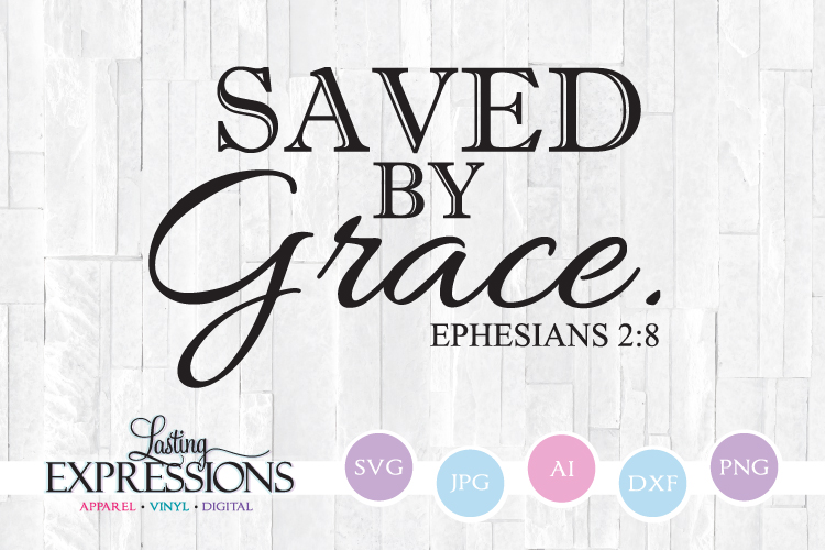 Saved by Grace // SVG Quote Design example image 1