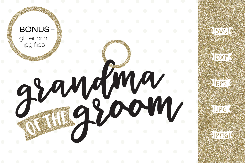 Grandma of the Groom SVG file example image 1