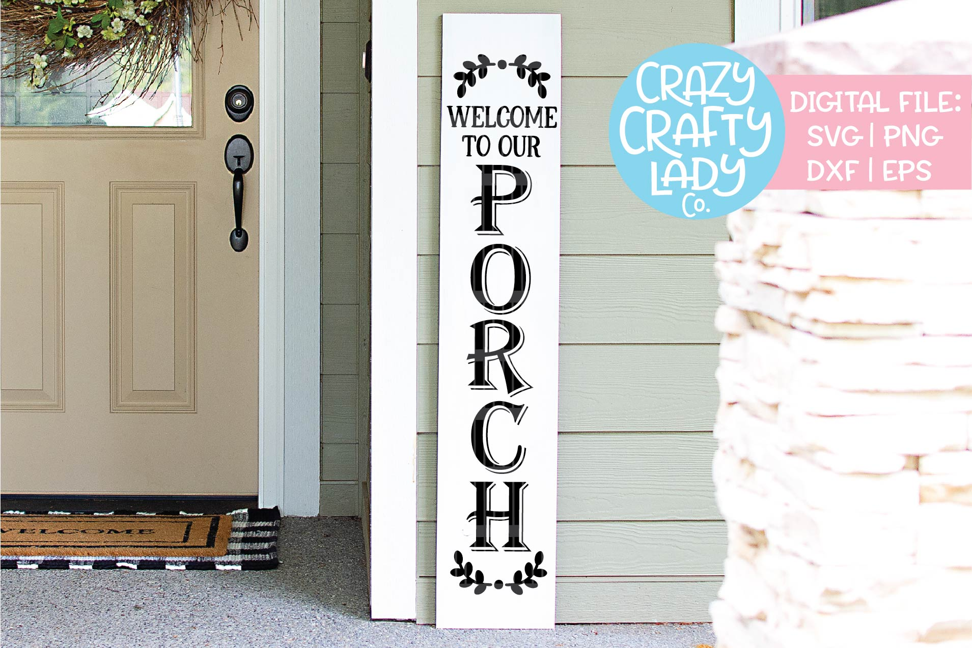 Welcome to Our Porch Sign SVG DXF EPS PNG Cut File example image 1