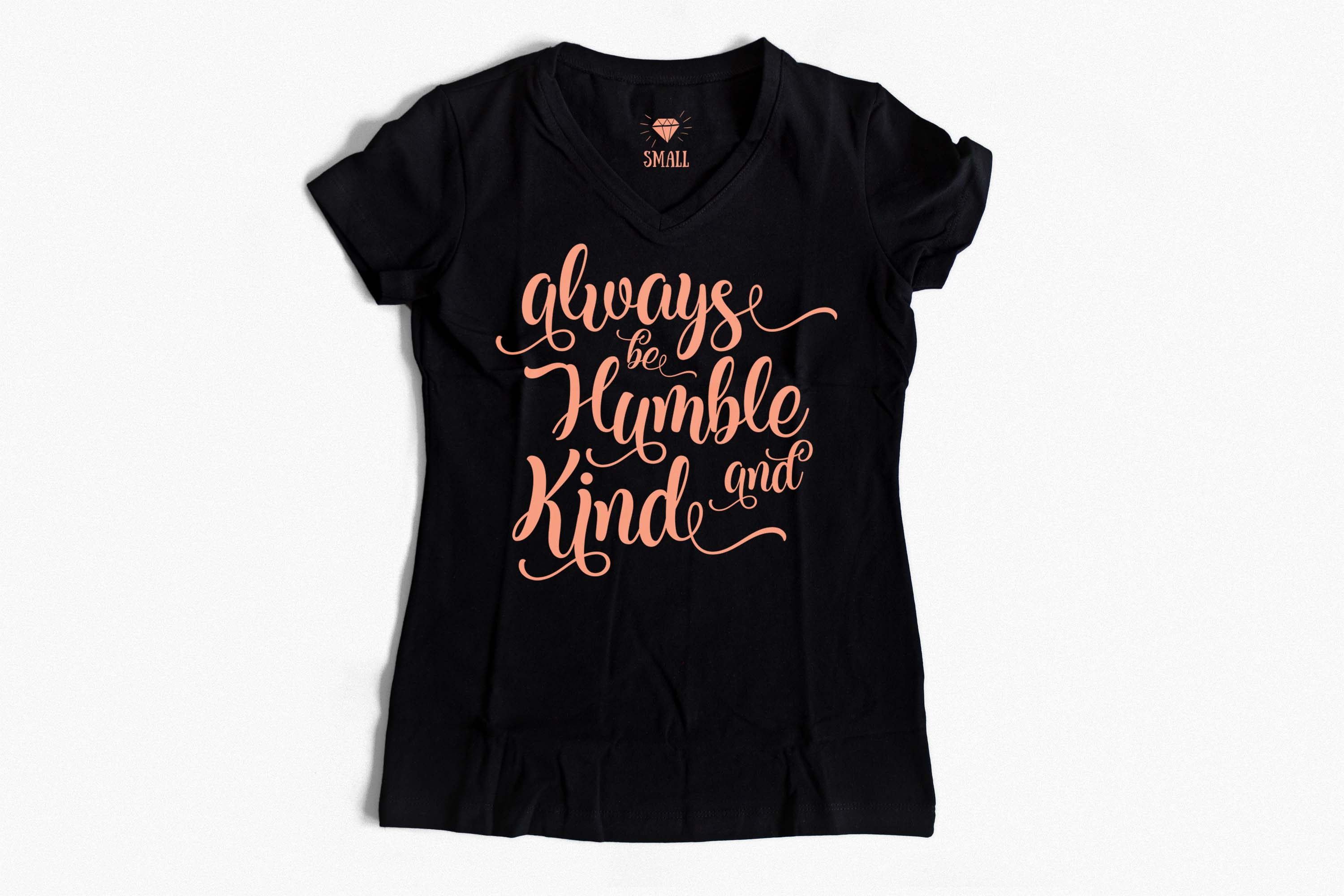 Always be Humble and Kind SVG PNG EPS DXF example image 3
