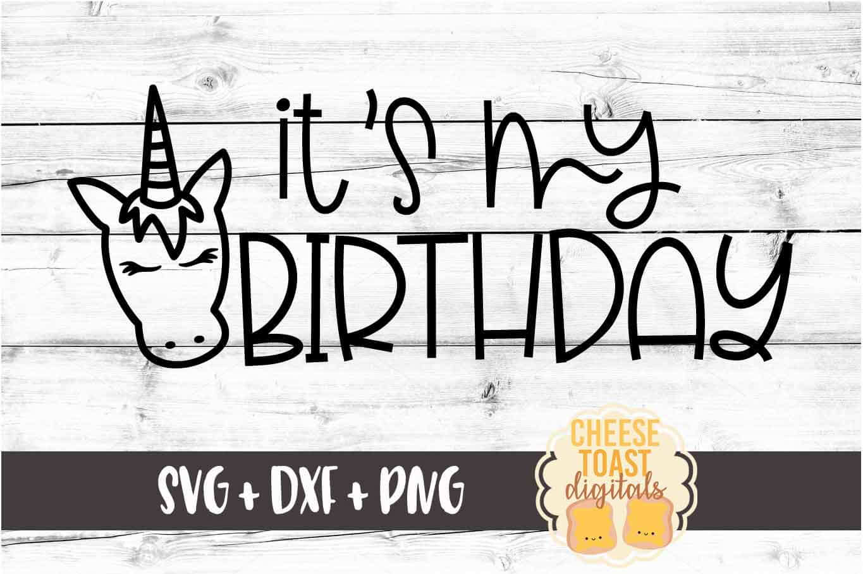 It's My Birthday - Unicorn Birthday SVG PNG DXF Cut Files example image 2