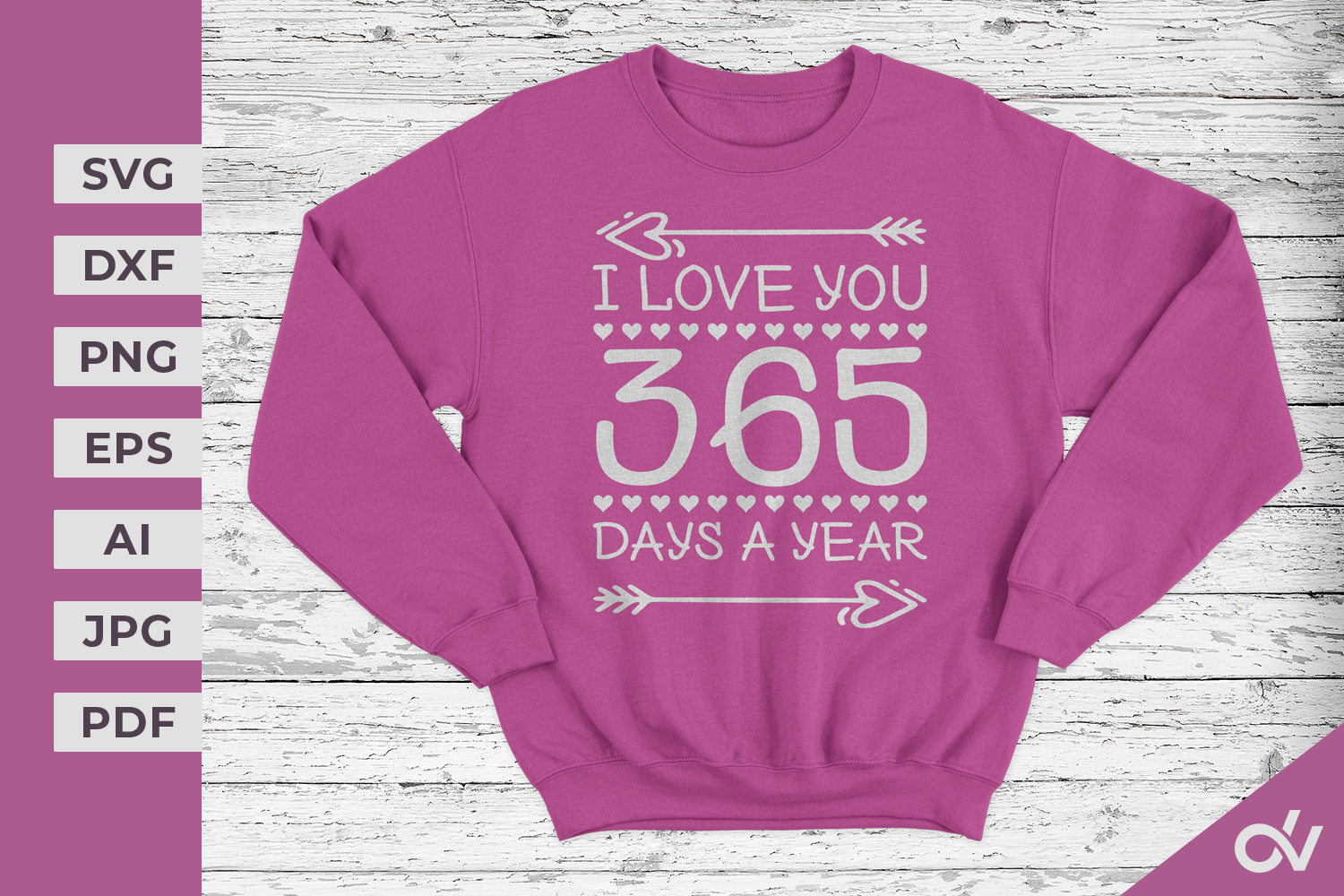 I Love You 365 Days - Valentines SVG example image 1