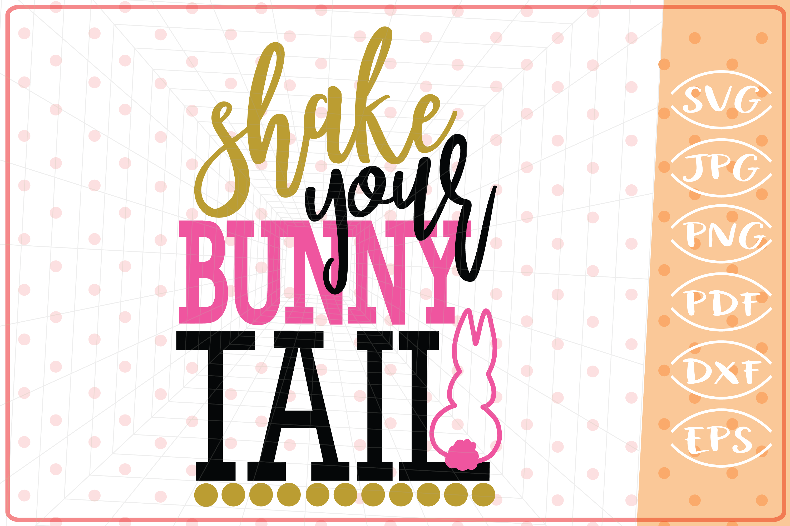 Shake Your Bunny Tail SVG, Cutting File, Easter SVG Cut File example image 1