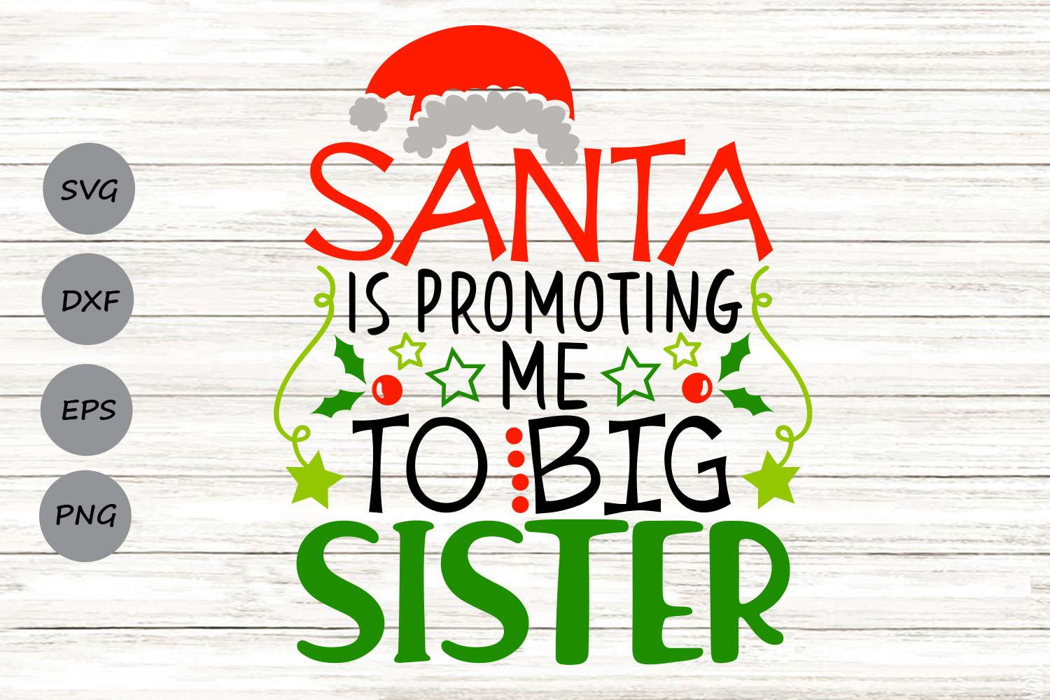 Santa Is Promoting Me To Big Sister Svg, Christmas Svg. example image 1