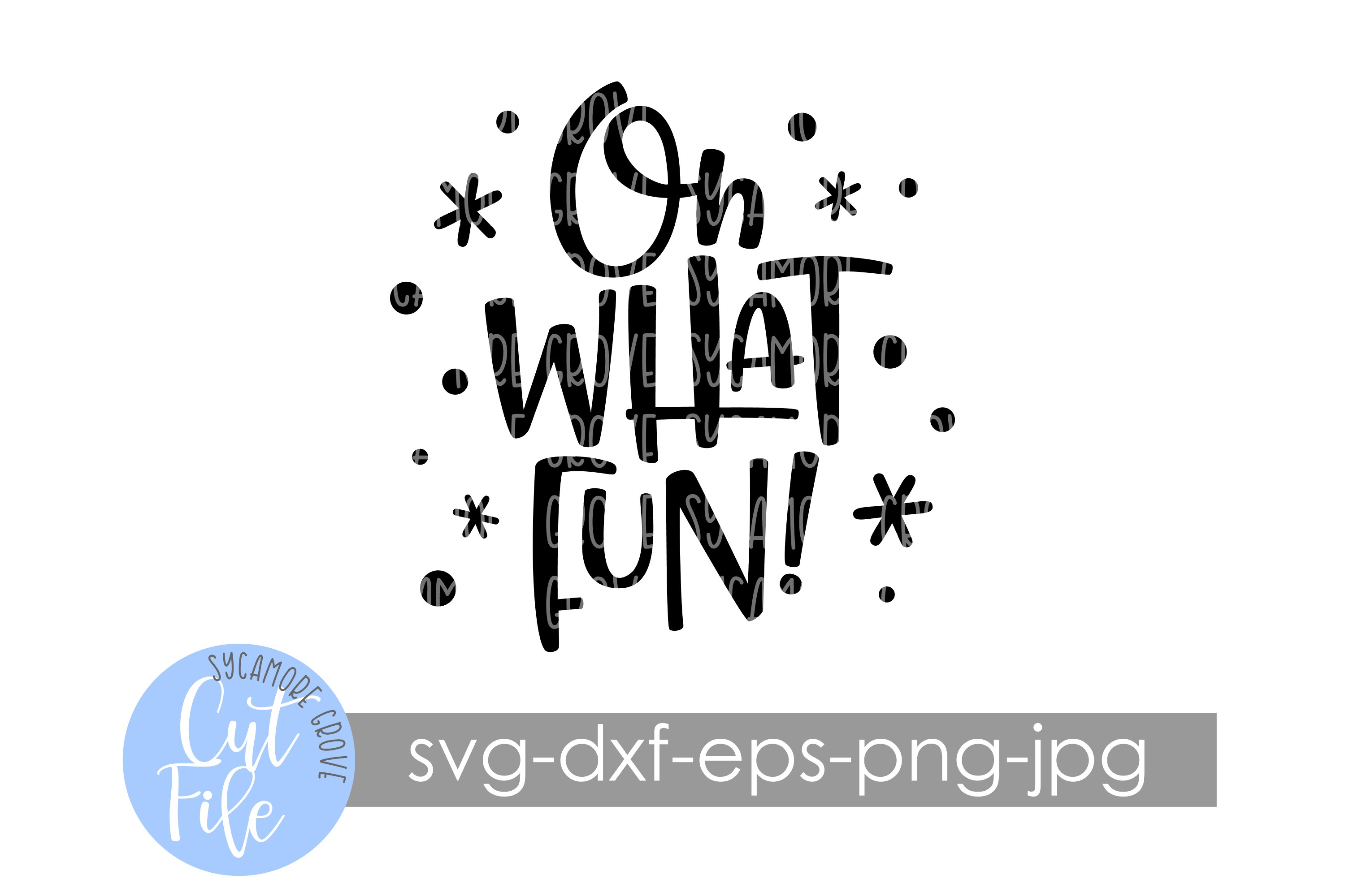 Oh What Fun! | Christmas SVG example image 7