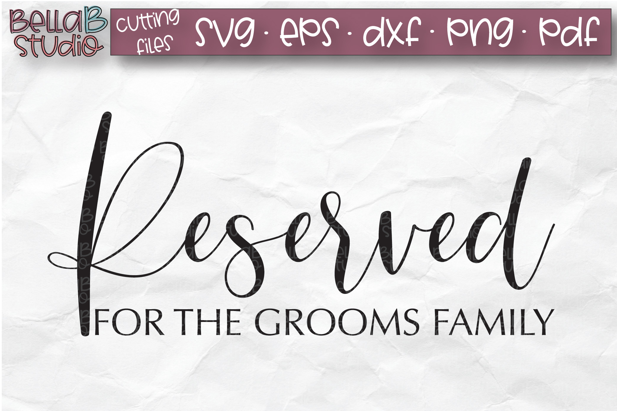 Wedding Sign SVG, Reserved SVG, Grooms Family example image 2