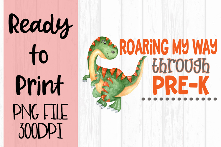 Roaring my Way Through Pre K Ready to Print example image 1