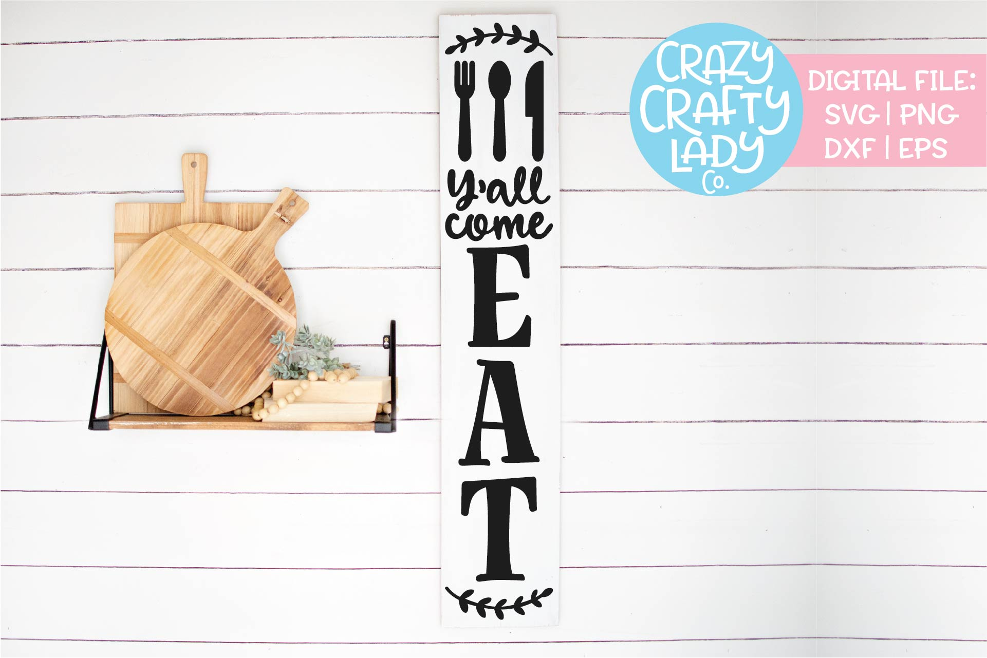 Vertical Y'all Come Eat Kitchen SVG DXF EPS PNG Cut File example image 1