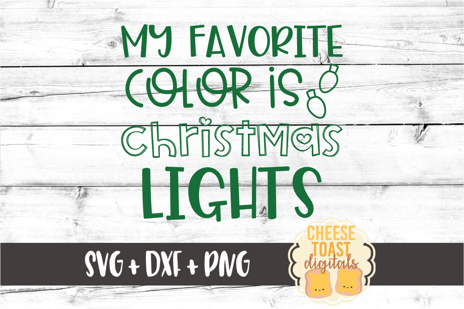 My Favorite Color Is Christmas Lights - SVG PNG DXF Files example image 2