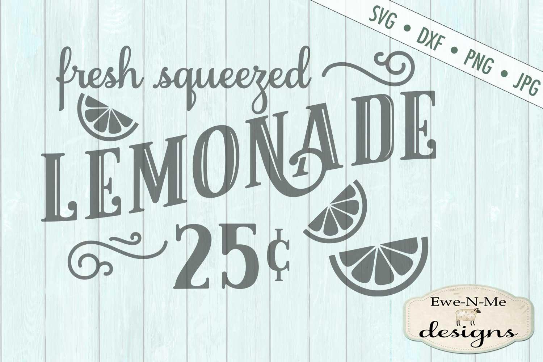 Fresh Squeezed Lemonade - Summer - Lemonade Sign - SVG DXF example image 2