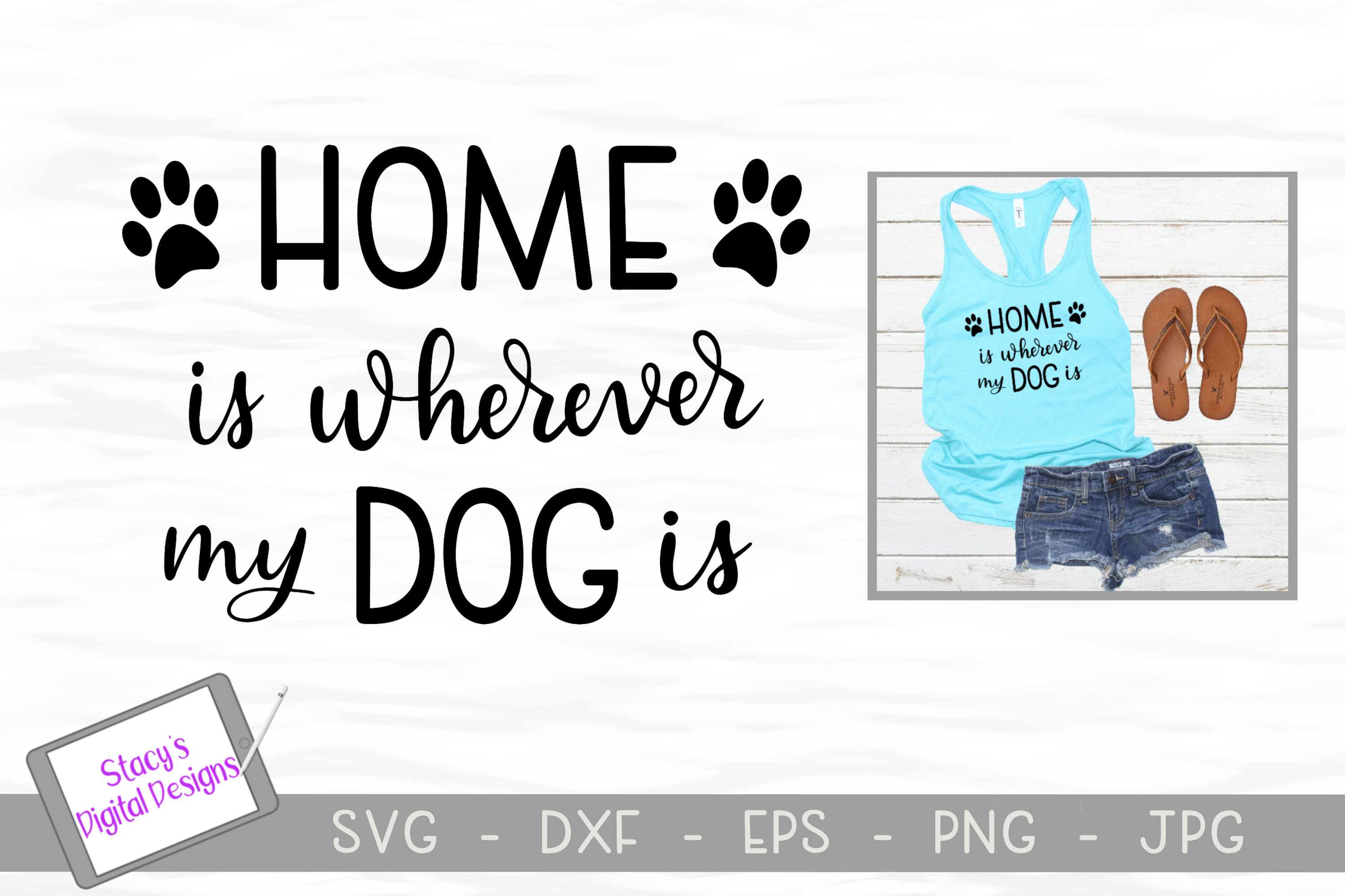 Dog SVG - Home is wherever my dog is, Handlettered example image 1