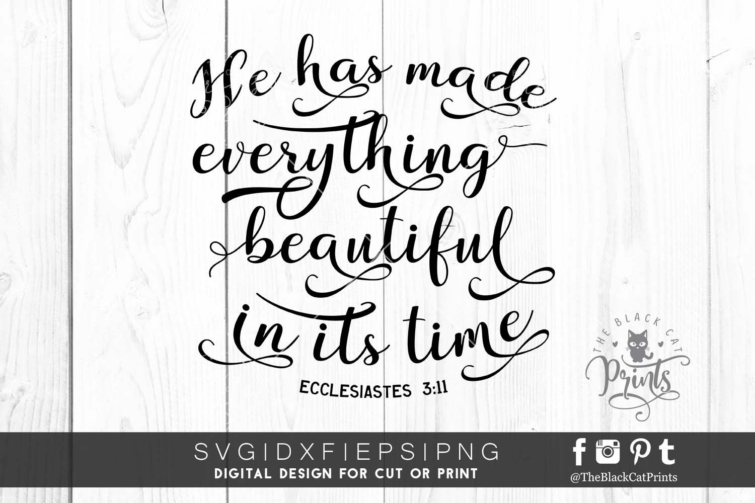 He has made everything beautiful in its time SVG PNG EPS DXF example image 1