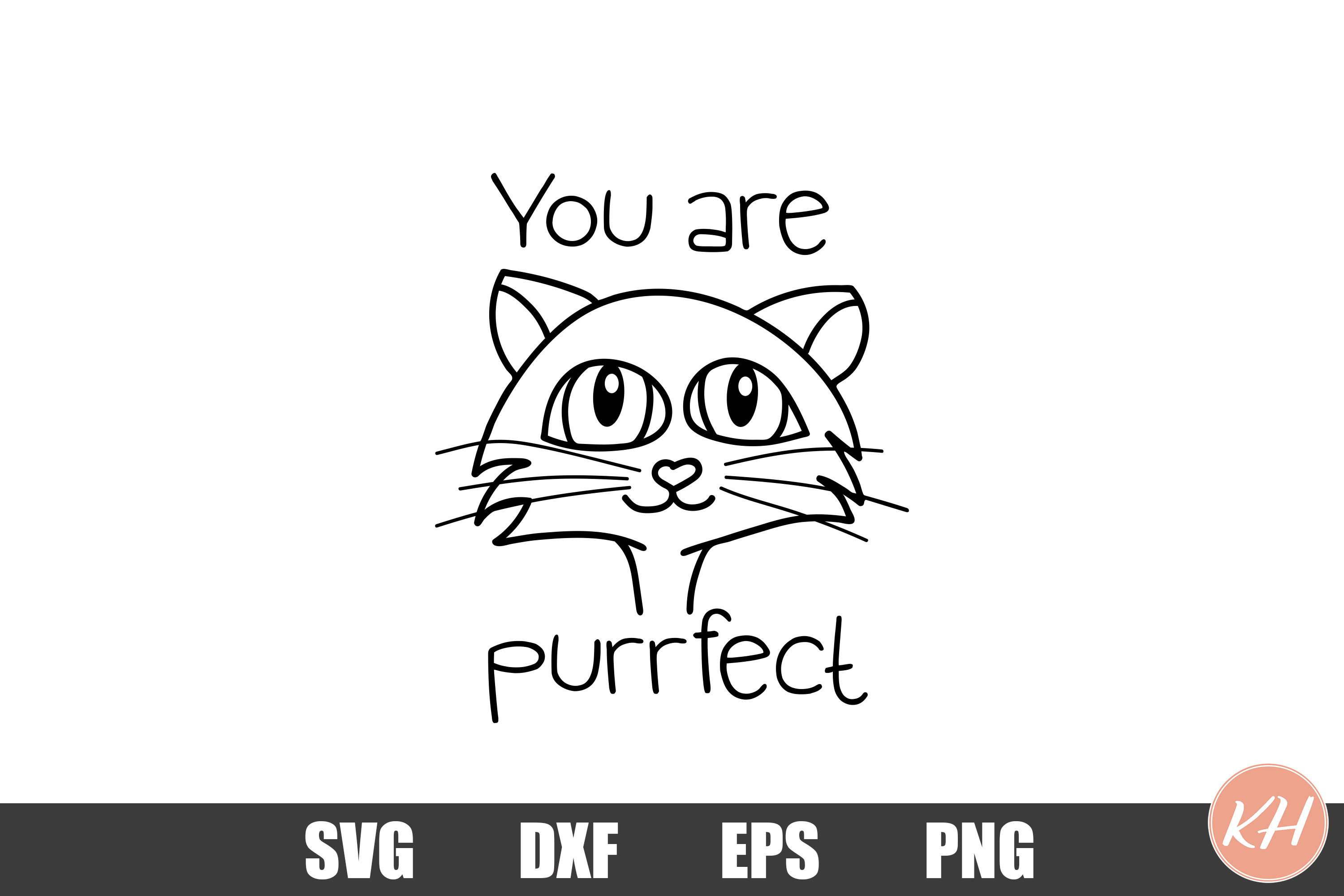 You are purrfect SVG cutting file example image 1