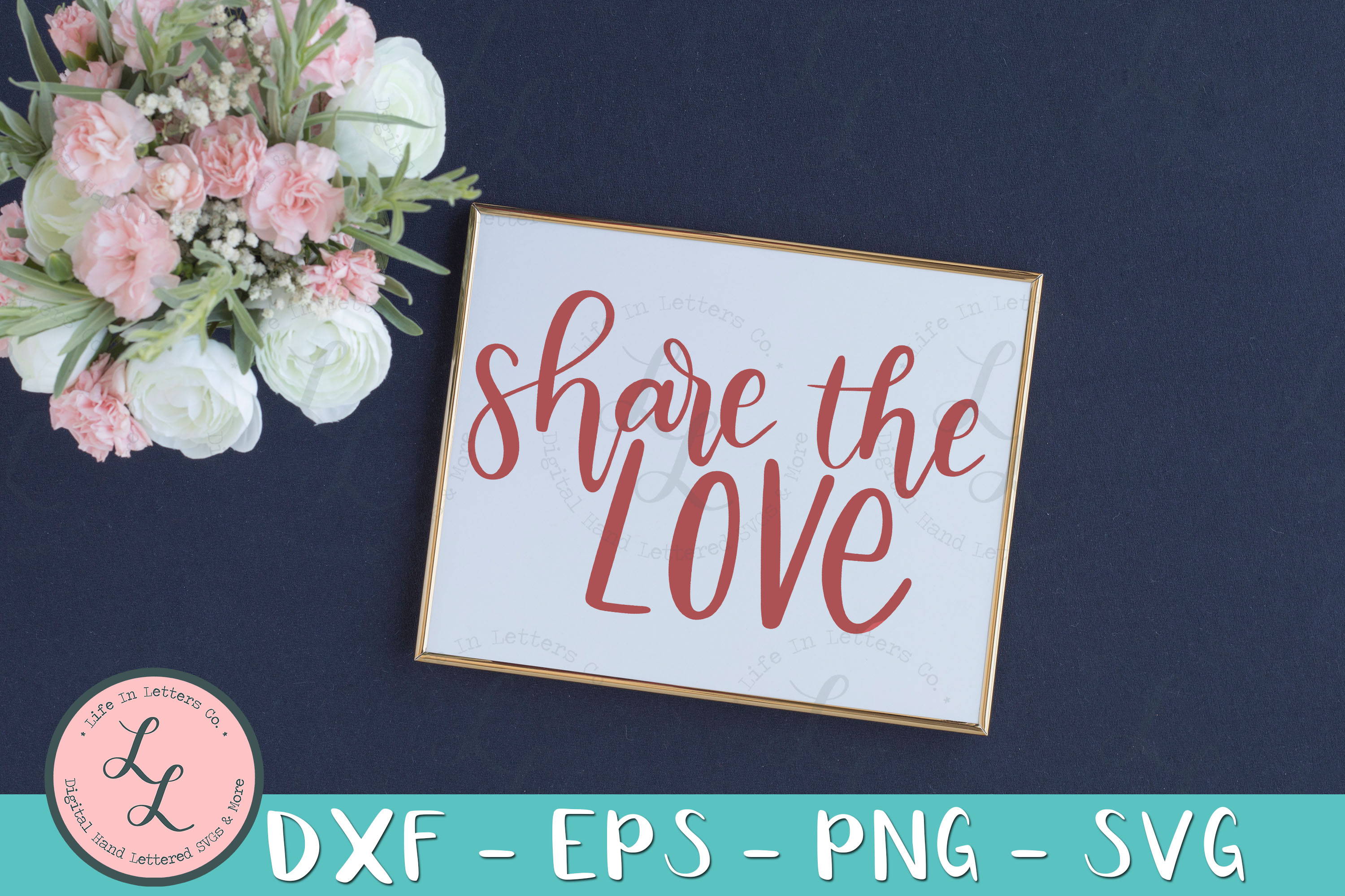 Share The Love- Hand Lettered Cut File SVG PNG EPS DXF example image 2