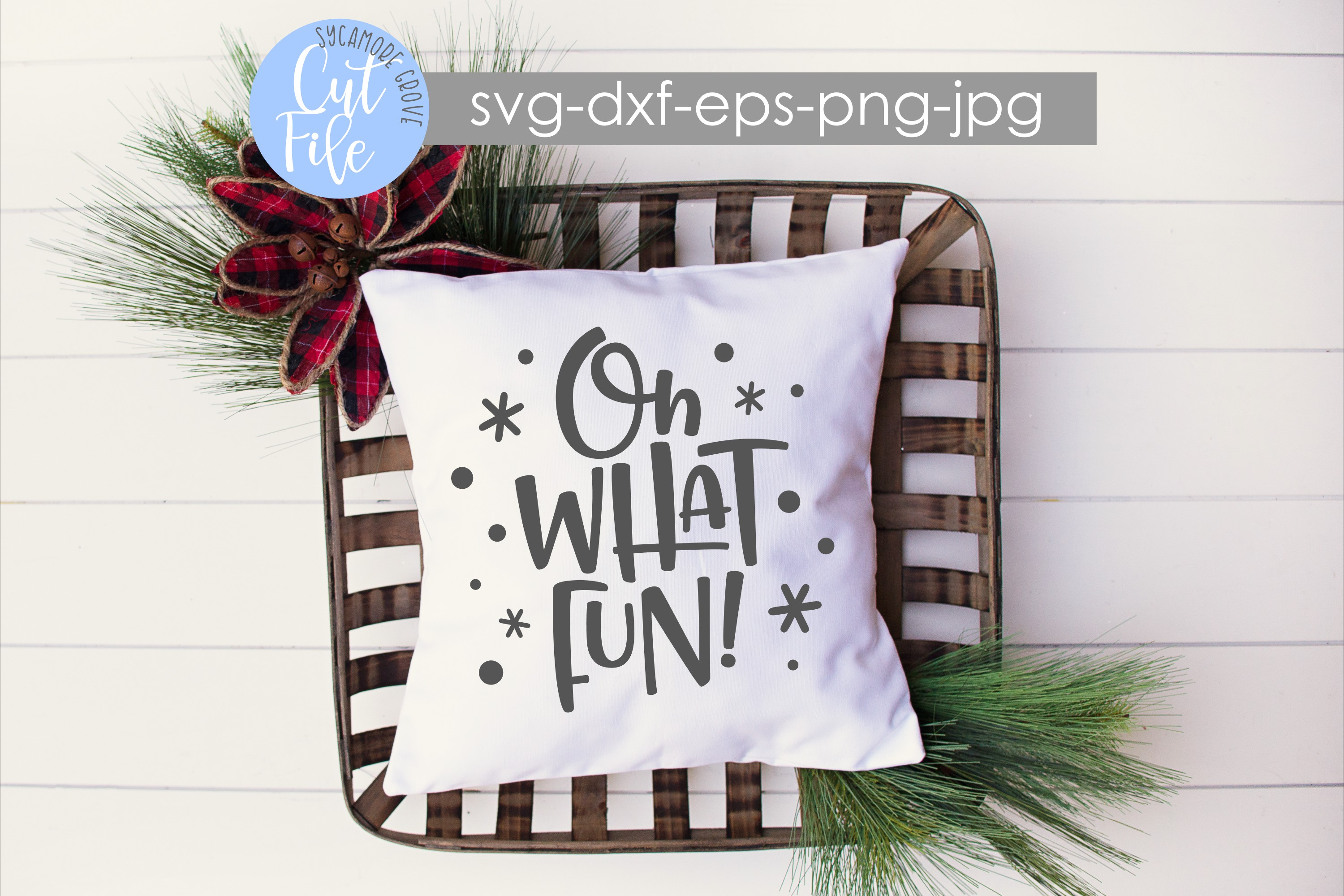 Oh What Fun! | Christmas SVG example image 4