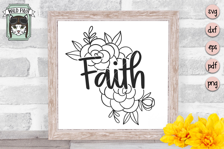 Faith SVG file, Faith cut file, Flowers, Floral, Religious example image 2
