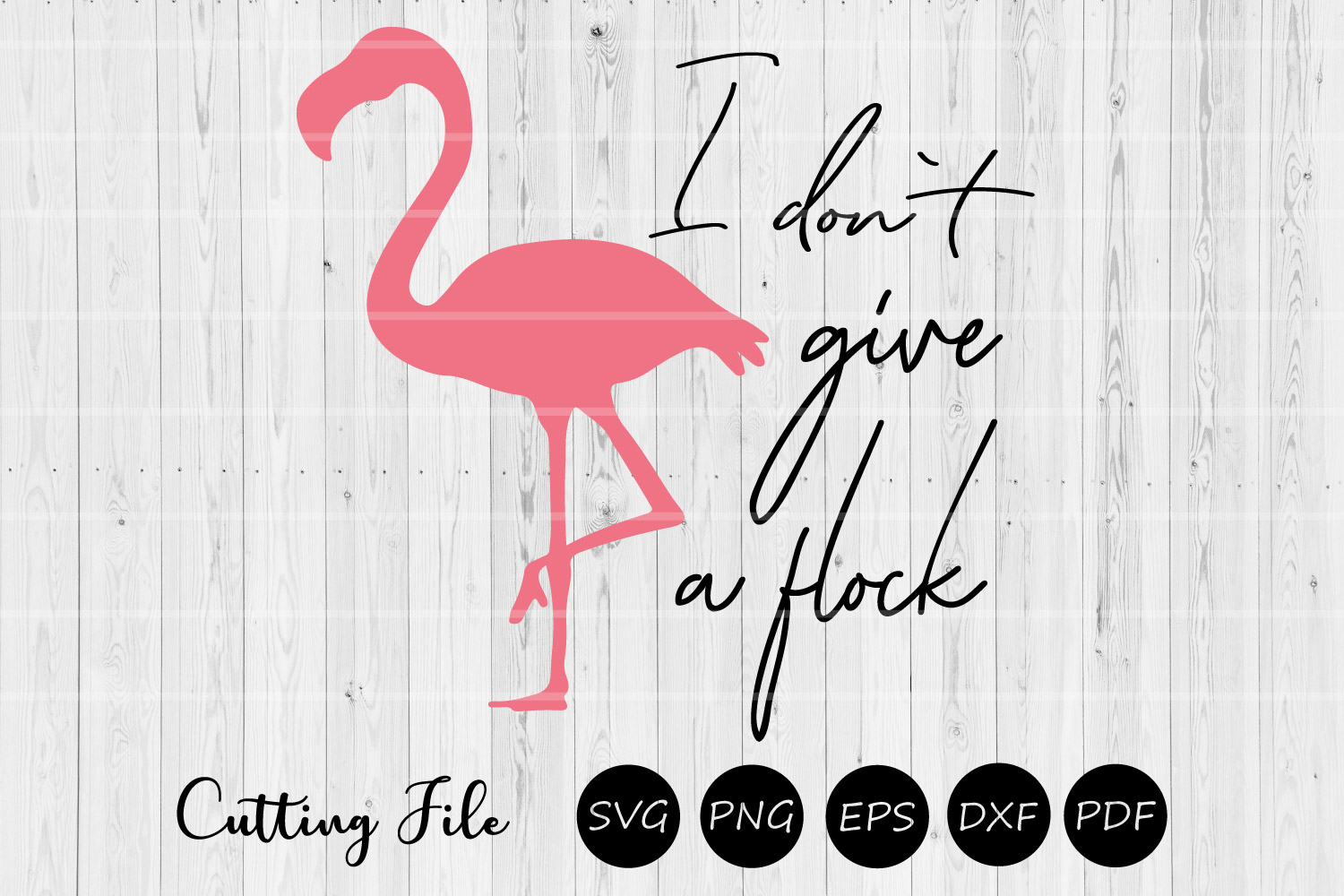 I don't give a flock | SVG Cutting file | Cricut, Silhouette example image 1