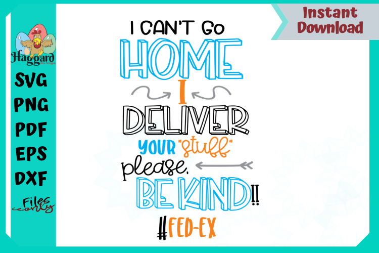 I can't stay home I deliver your stuff bundle example image 2