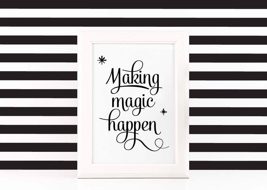 Making Magic Happen Poster Inspirational Quote to Print in Black + SVG files example image 3