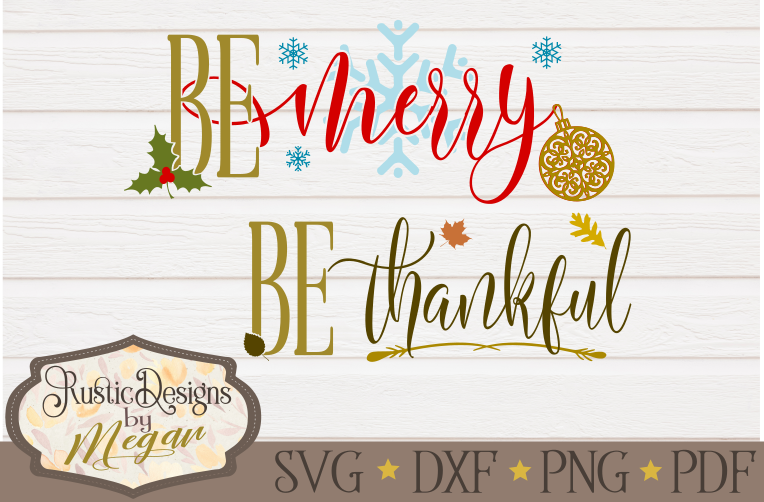 Be Merry & Be Thankful SVG cut file Bundle example image 1