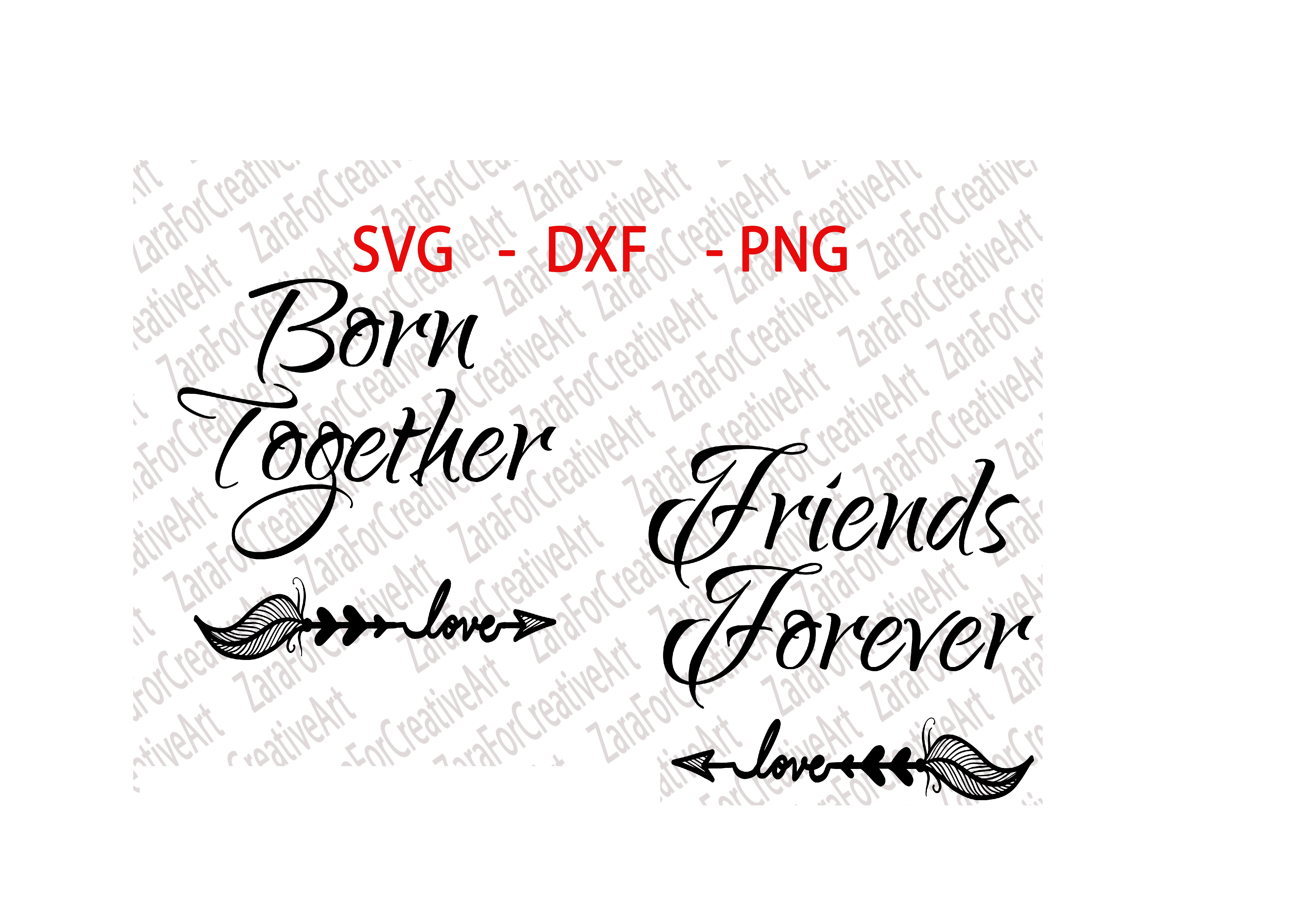 Born Together Friends Forever SVG DXF PNG Cutting Files Cricut Silhouette Cameo Die Cut Twins