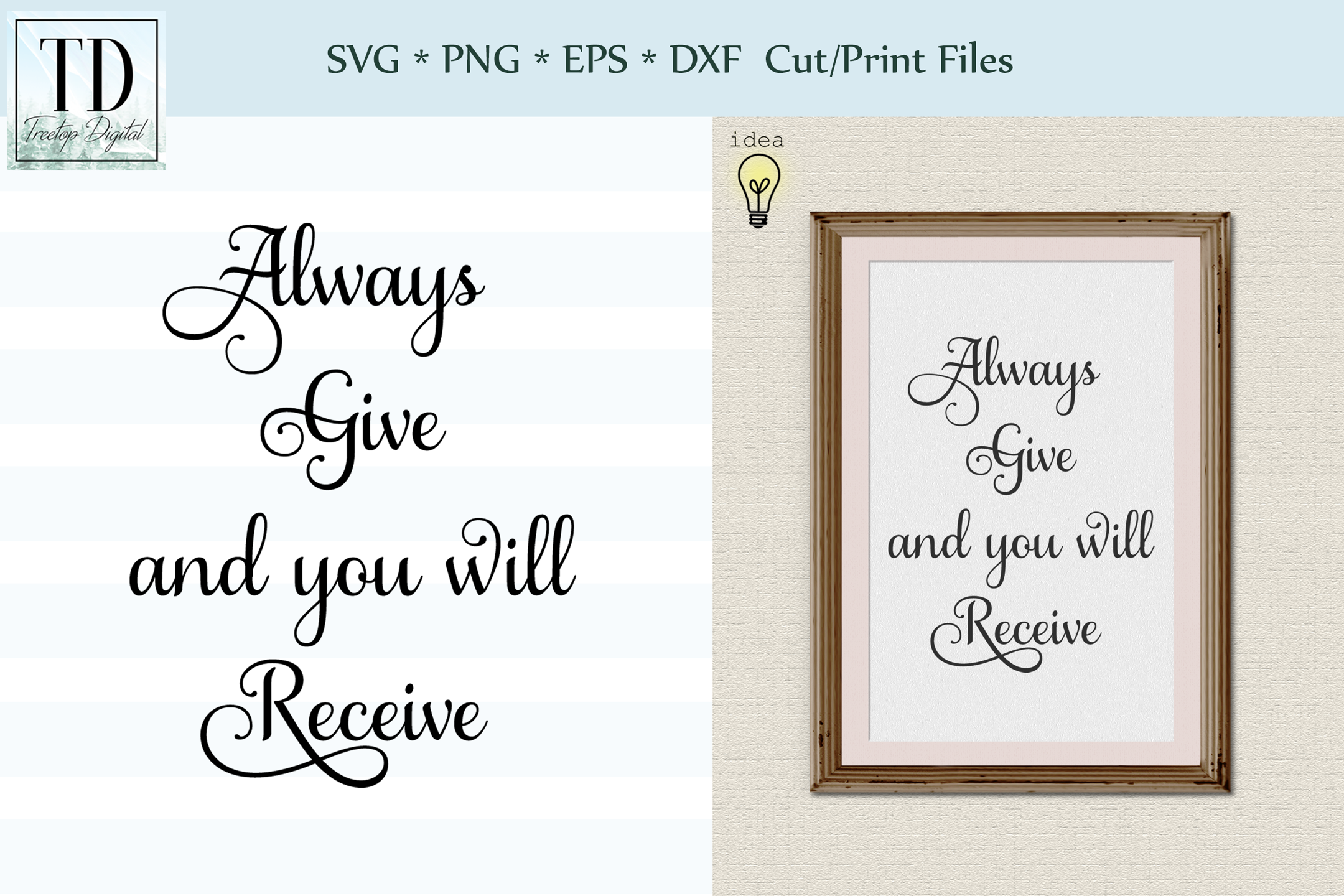Always Give and you will Receive, SVG Cut or Print Files example image 1