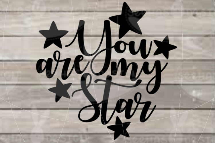 File You are my Star for Cutting Lasercut Print SVG PDF EPS example image 2