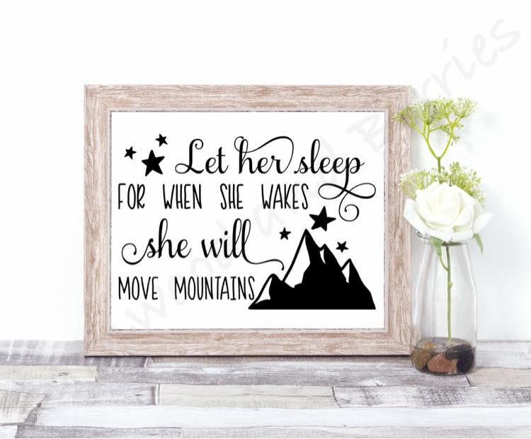Let Her Sleep for When She Wakes She Will Move Mountains SVG example image 1