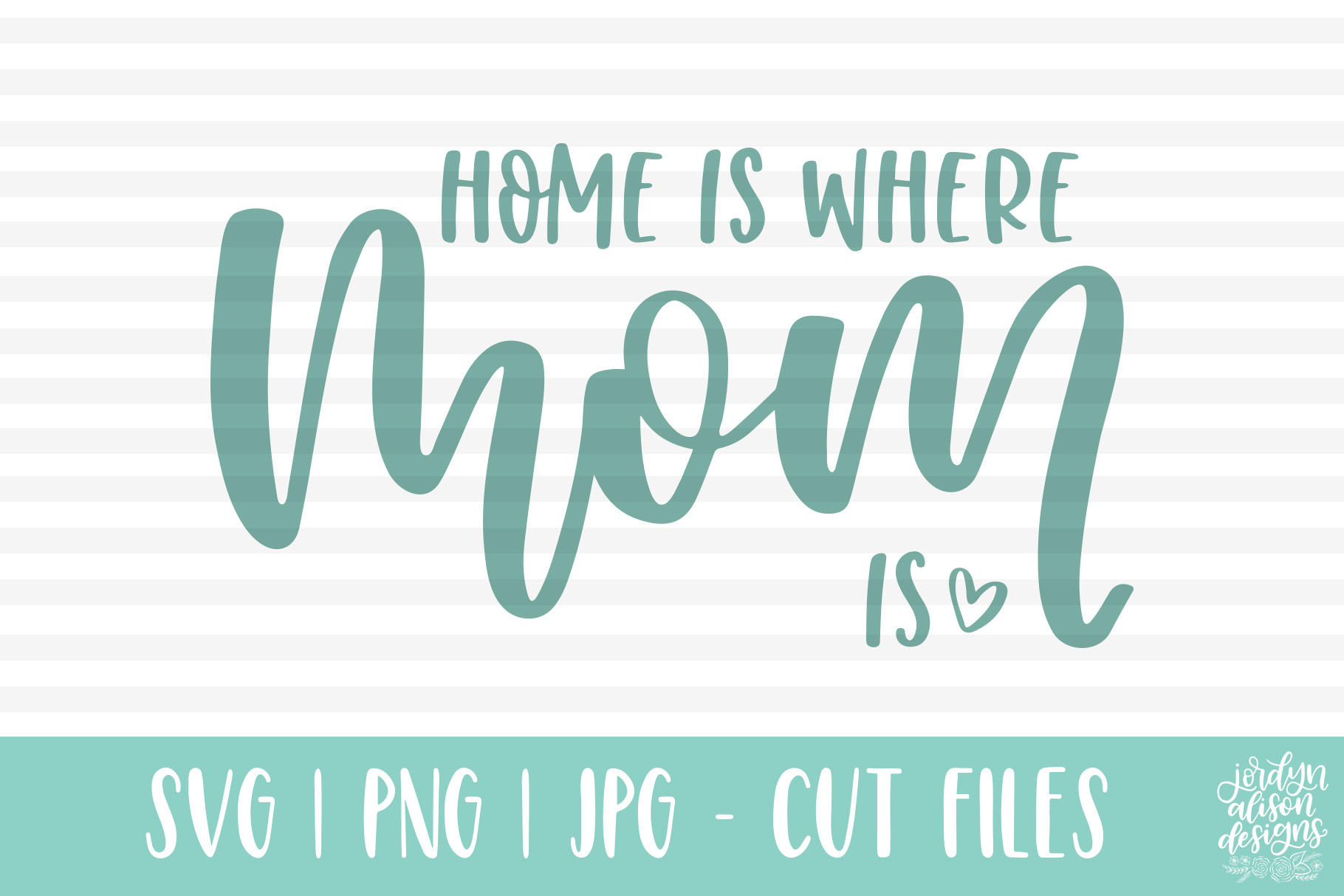 Home Is Where Mom Is, Hand Lettered SVG Cut File example image 2