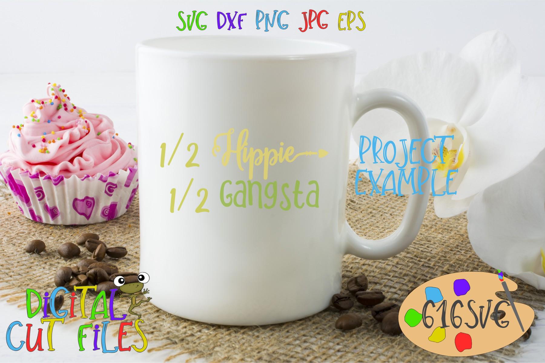 Half Hippie Half Gangsta SVG example image 2