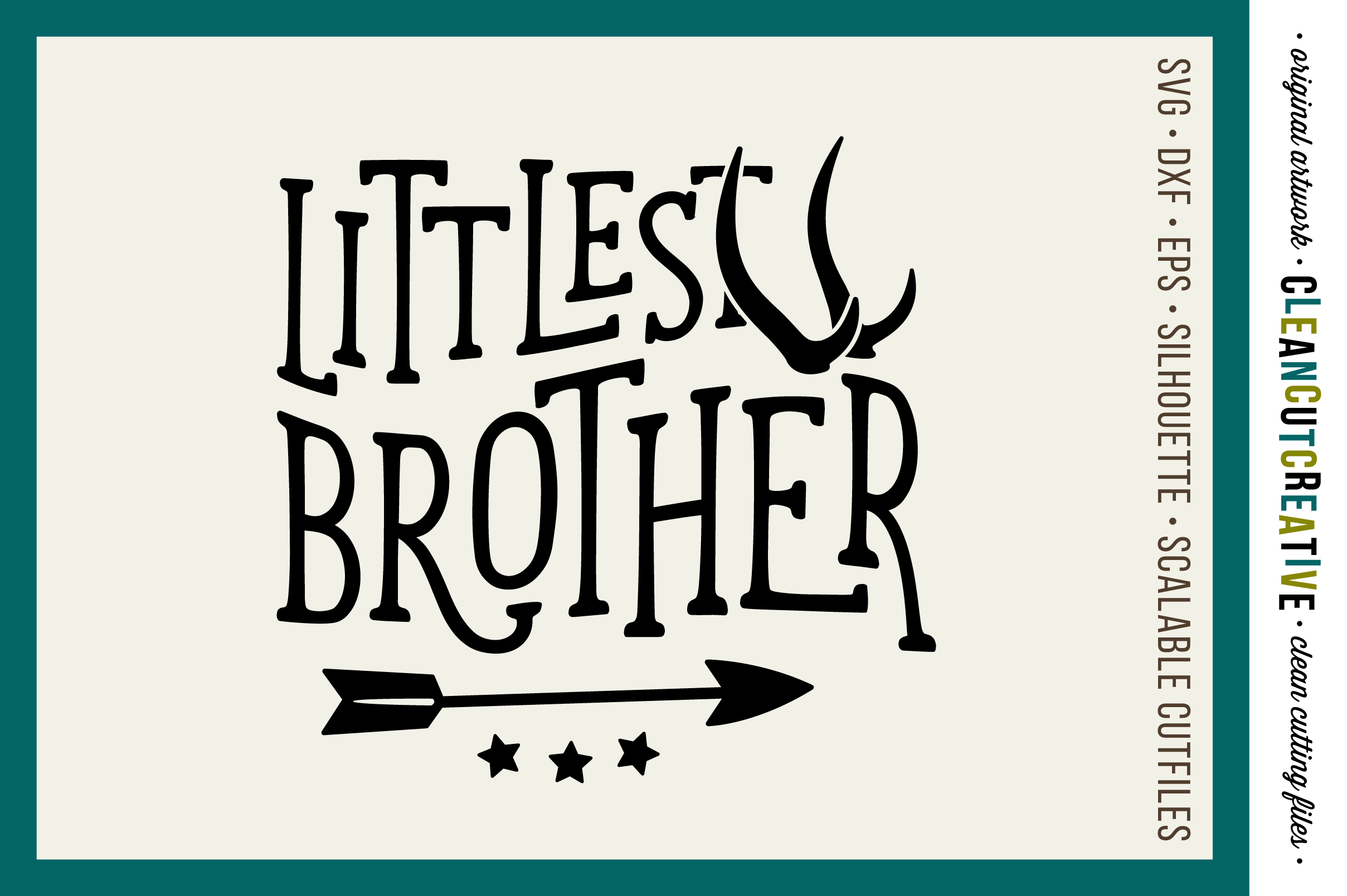LITTLEST BROTHER cutfile design withantlers and arrow - SVG DXF EPS PNG - cut file cutting file clipart - Cricut and Silhouette - clean cutting files example image 1