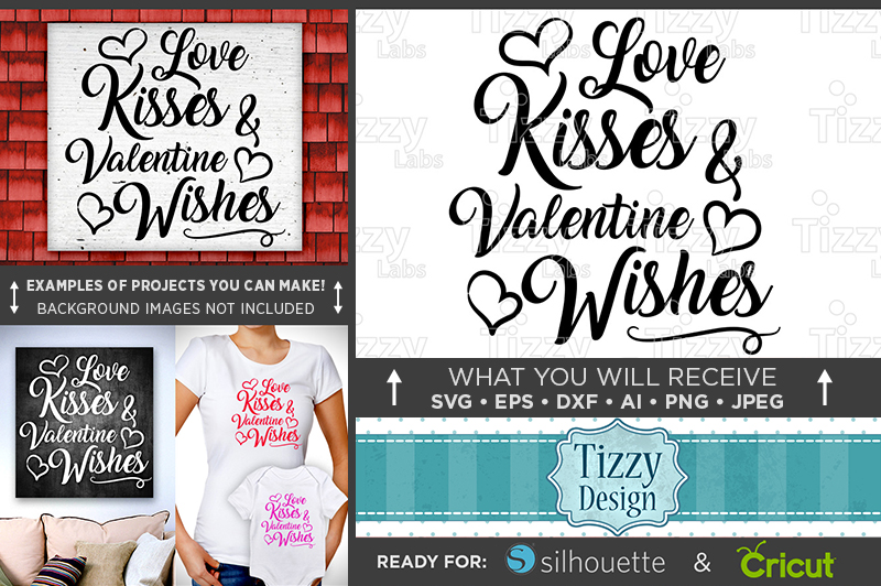 Love Kisses and Valentines Wishes SVG - Valentines - 1502 example image 1