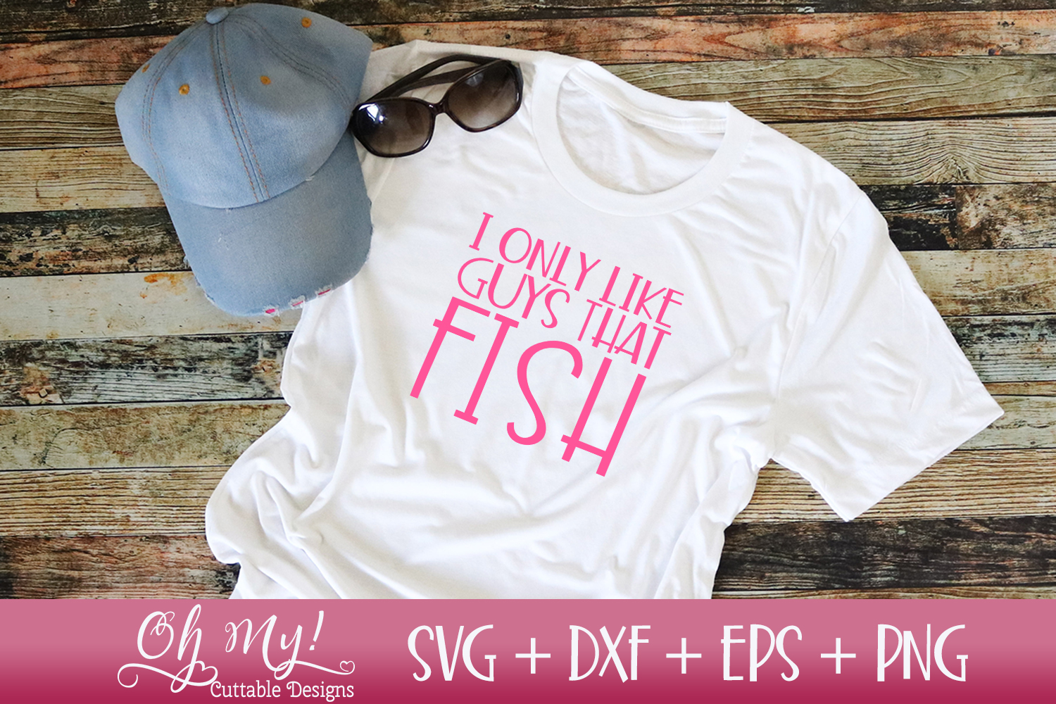 I Only Like Guys That Fish - SVG DXF EPS PNG Cutting example image 2