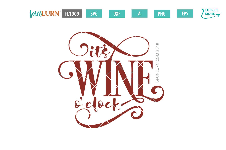 It's Wine O'clock SVG Cut File example image 2