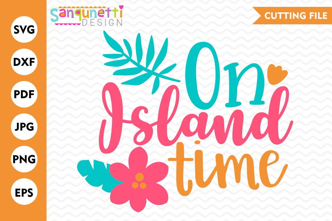 On Island Time SVG, summer svg, tropical svg, cut file example image 1