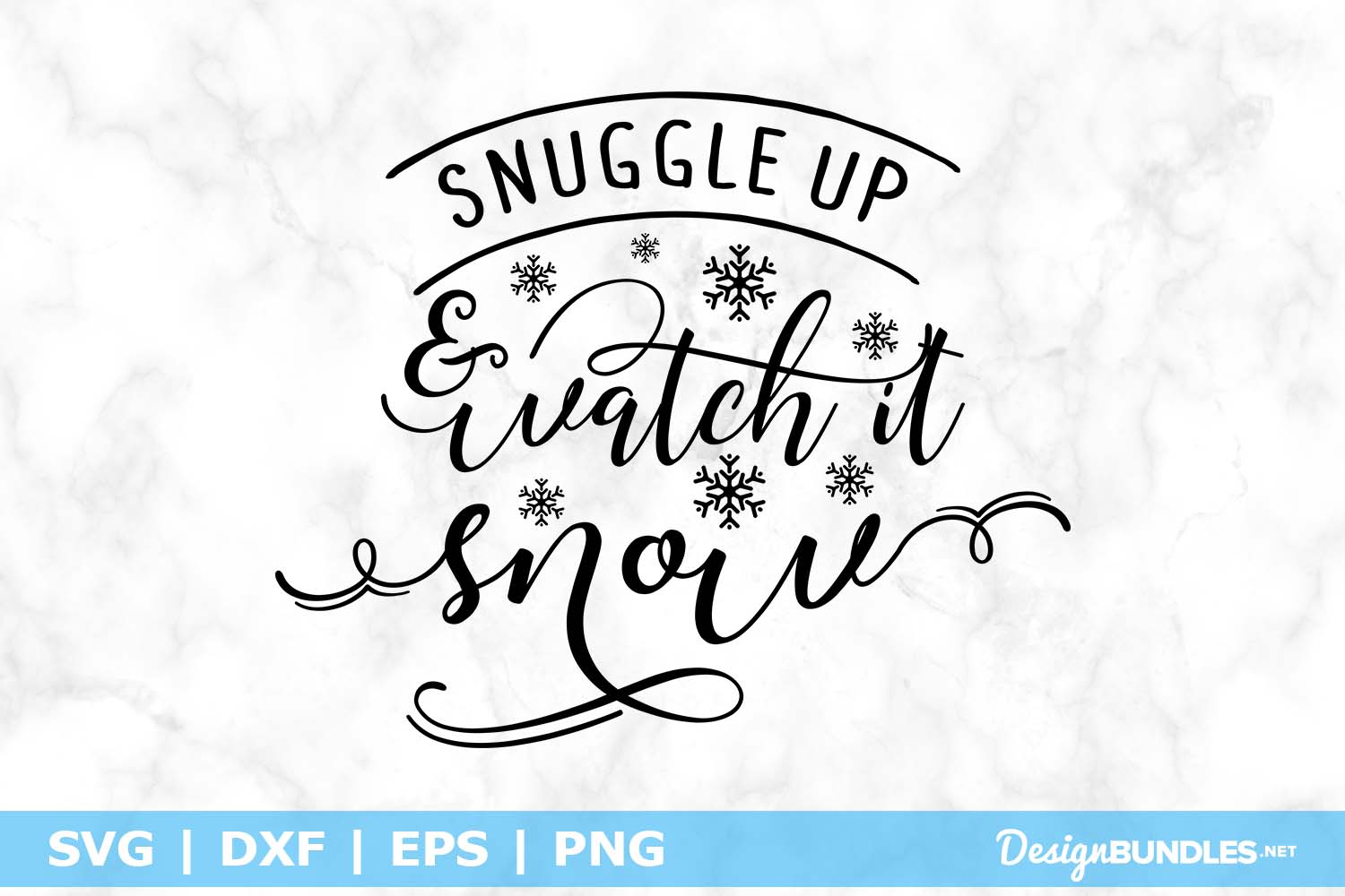 Snuggle Up & Watch It Snow SVG File example image 1