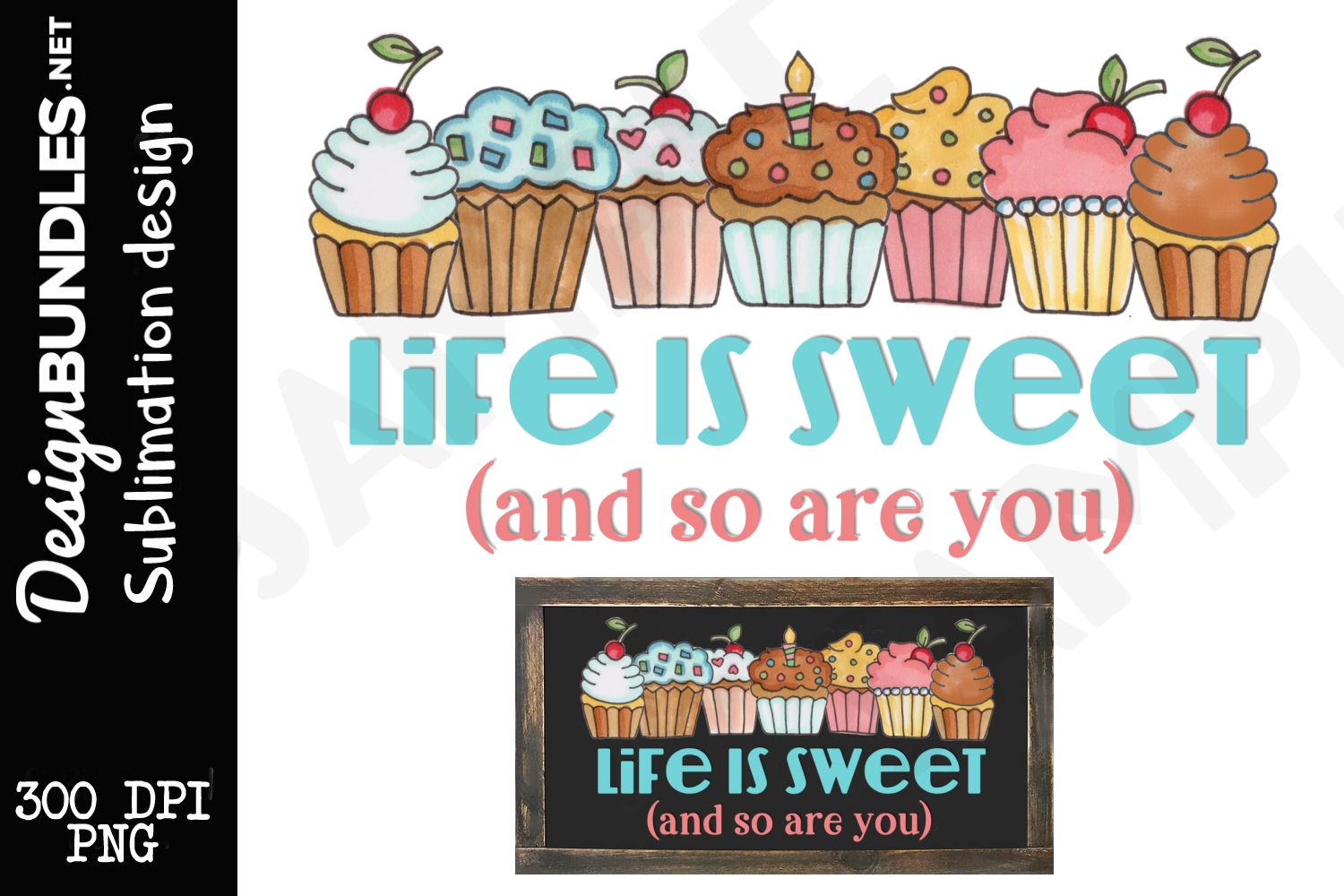 Life Is Sweet Sublimation Design example image 1