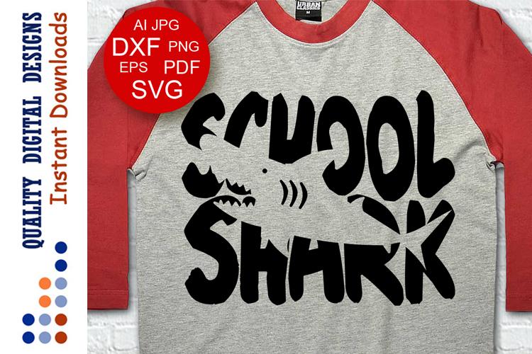 School shark svg Shark shirt SVG example image 1