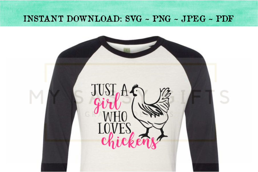Just A Girl Who Loves Chickens SVG Design example image 4