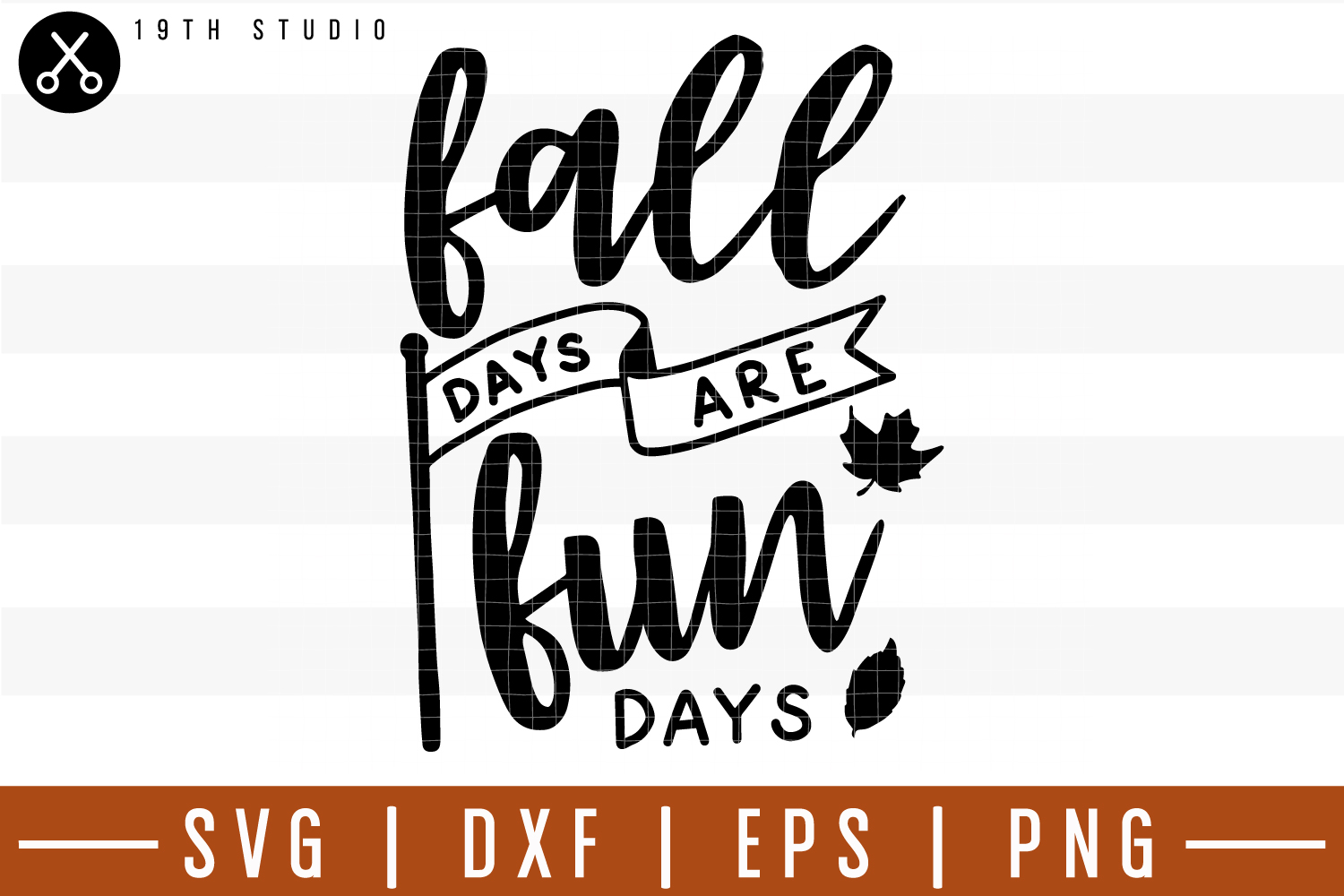 Fall days are fun day SVG| Fall SVG example image 1