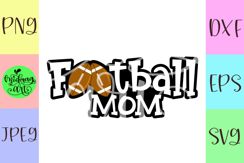 Football mom svg, football svg example image 2