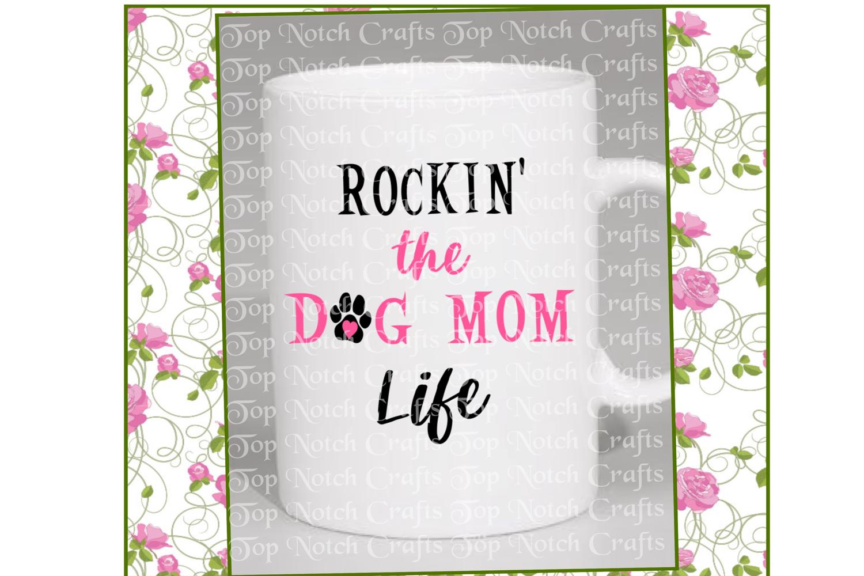 Rockin' The Dog Mom Life Design File example image 3