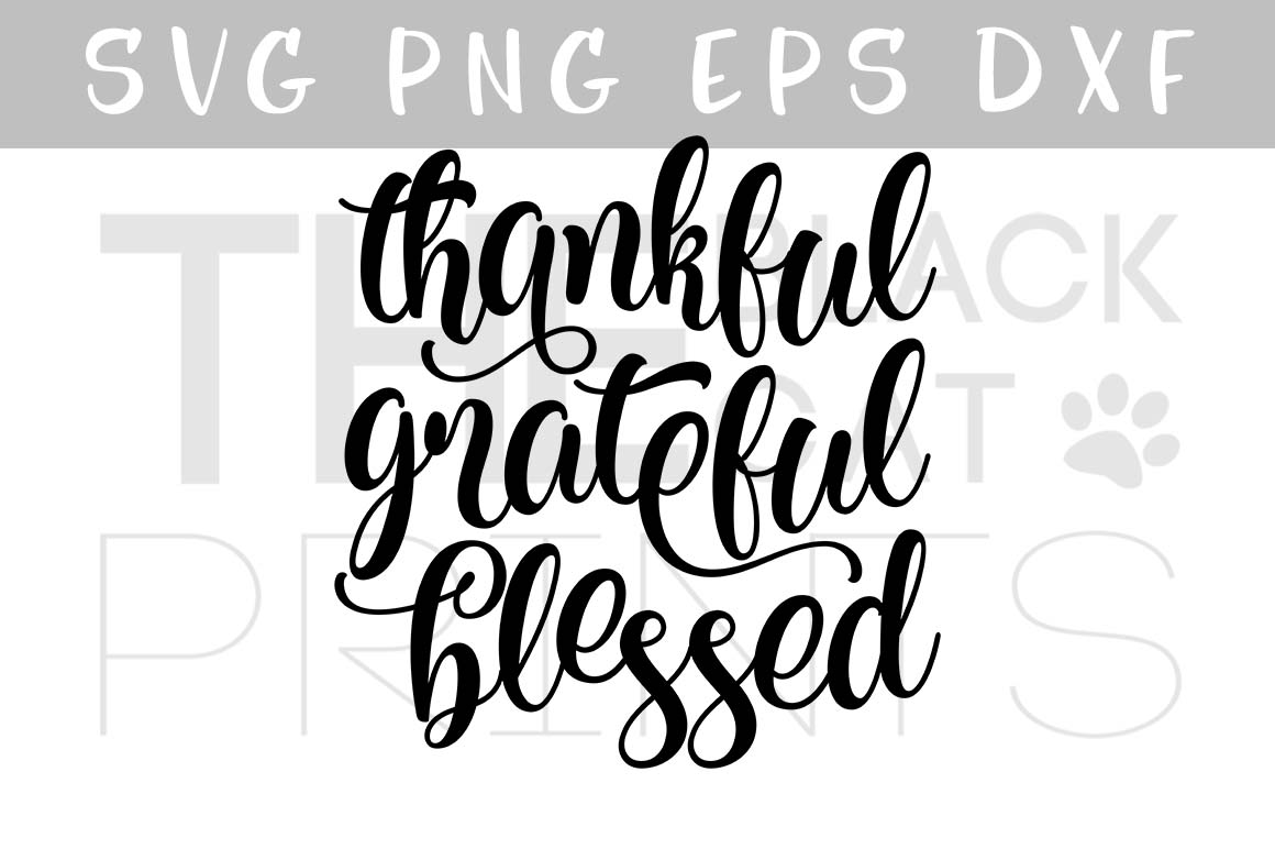 Thankful Grateful Blessed SVG PNG EPS DXF Thanksgiving SVG example image 1