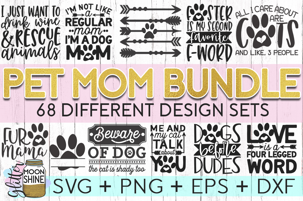 Giant Pet Mom Bundle of 68 SVG DXF PNG EPS Cutting Files example image 1