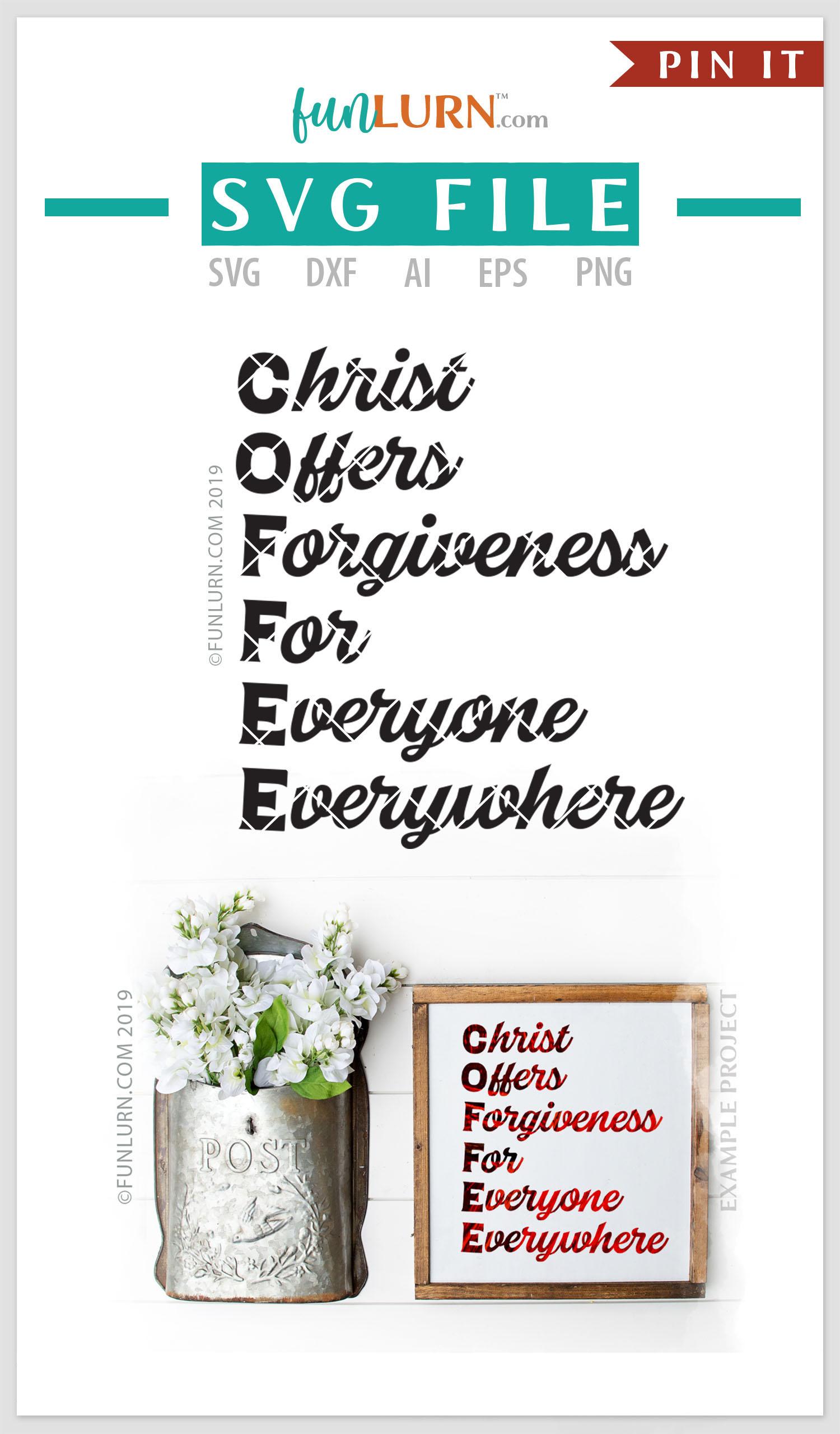 C.O.F.F.E.E. Christ Offers Forgiveness For Everyone SVG example image 4