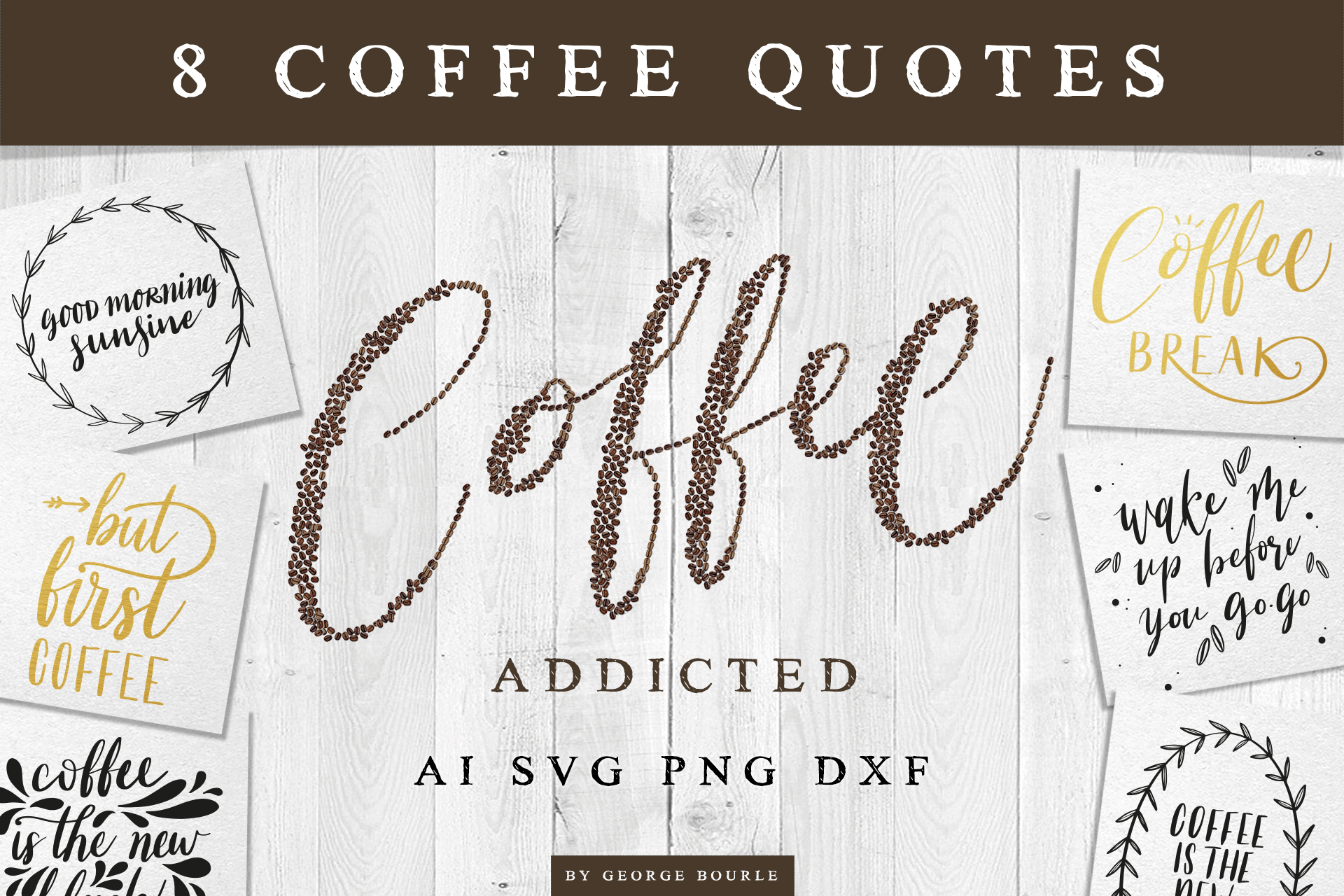 Coffee Quotes | SVG cut files example image 1