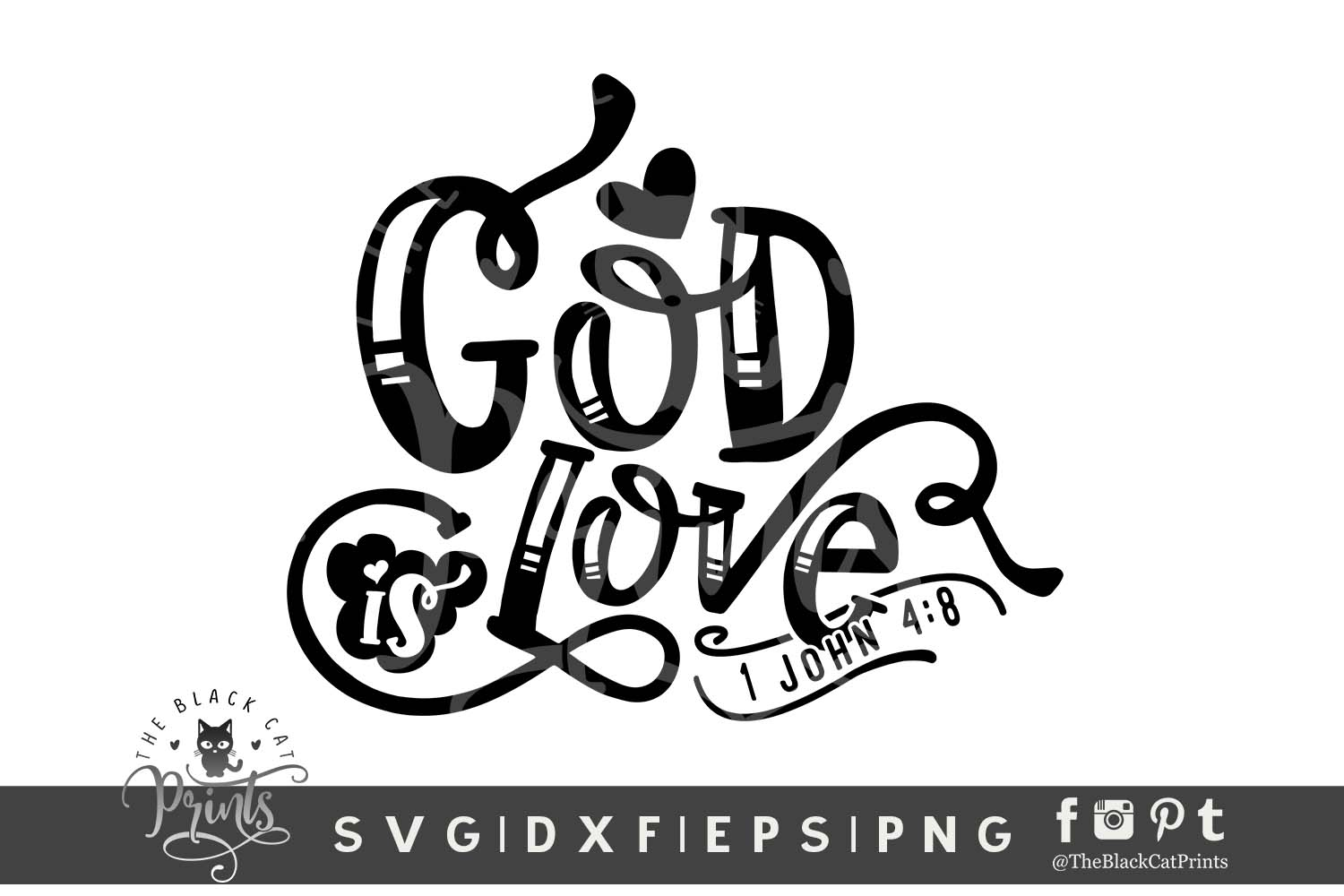 God Is Love SVG DXF EPS PNG| Easter Bible verse cut file example image 1