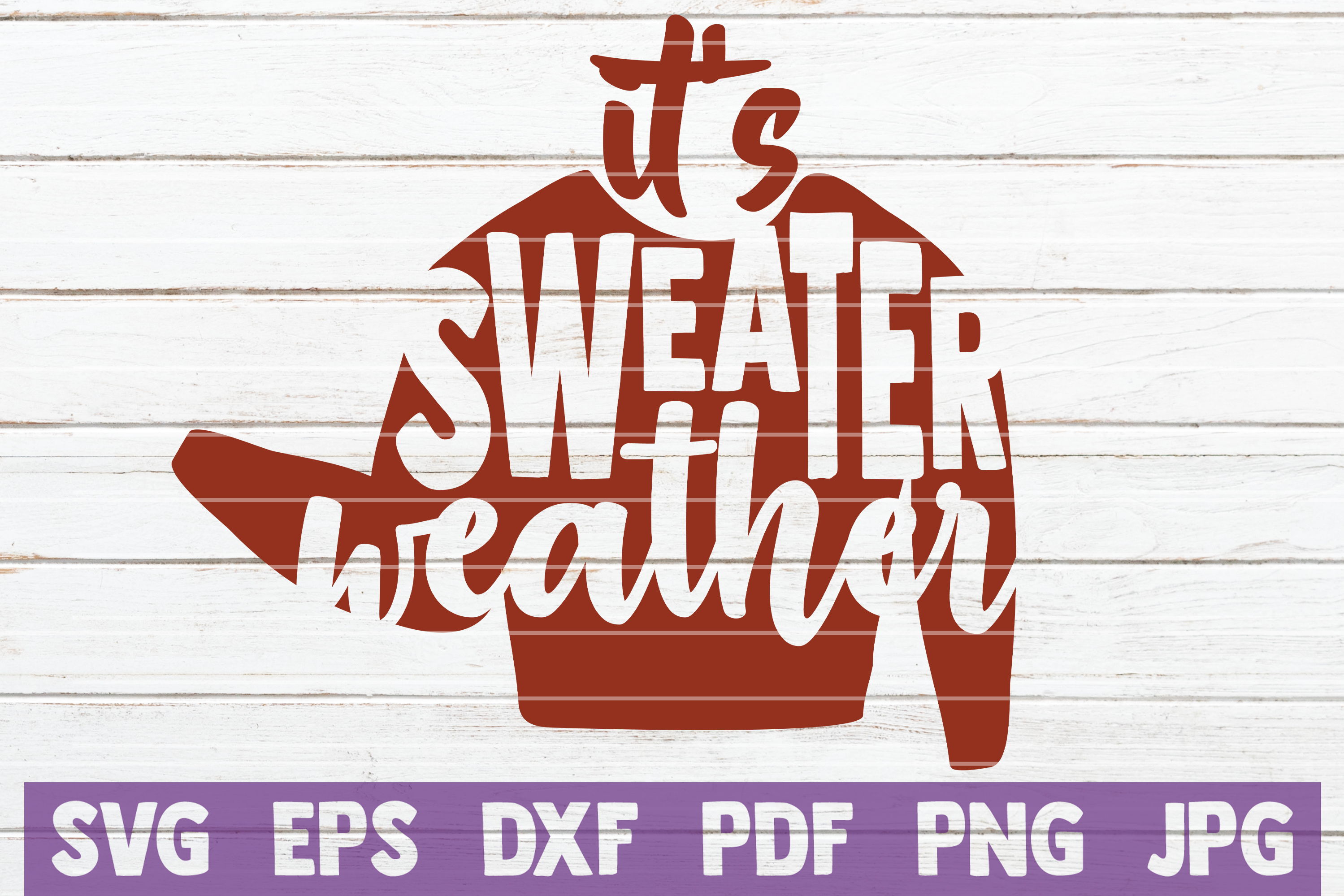 It's Sweater Weather SVG Cut File example image 1