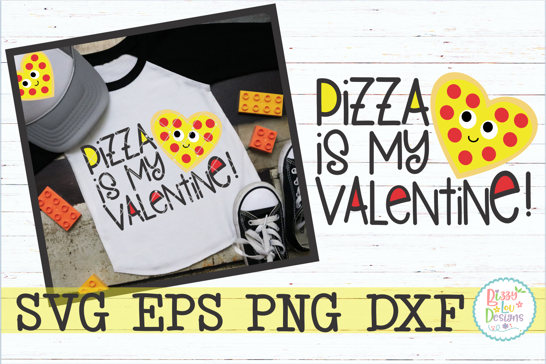 Pizza is my Valentine example image 1