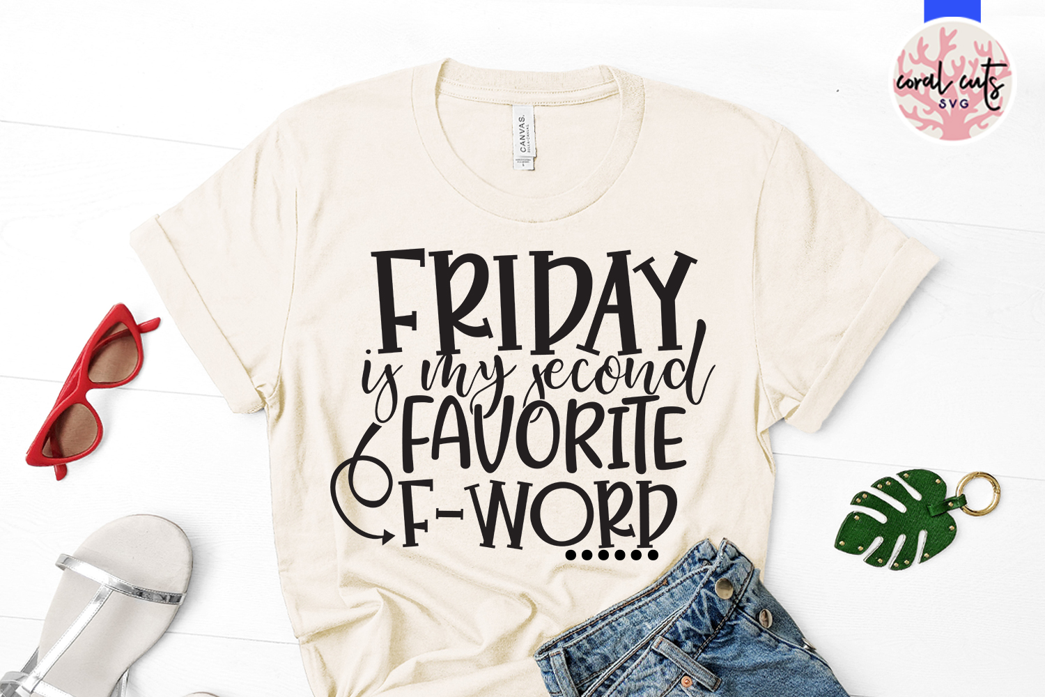 Friday is my second favorite F word - SVG EPS DXF PNG File example image 2